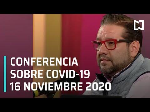 Conferencia Covid-19 en México - 16 noviembre 2020