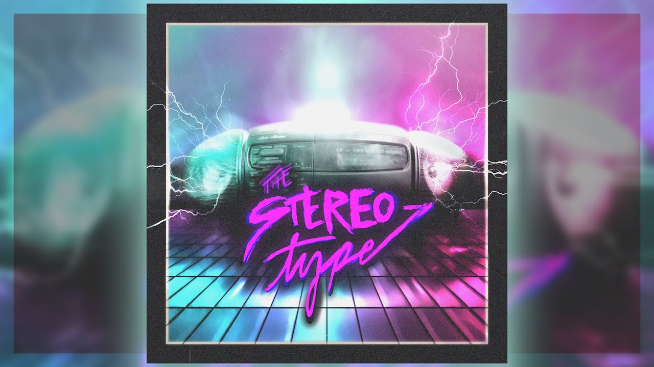 """""""The Stereo-Type"""" - Original Synthwave Song (ft. Shavr)"""