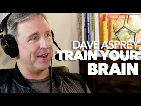 Dave Asprey: Train Your Brain for Peak Perfomance