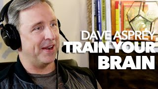Dave Asprey: Train Your Brain for Peak Perfomance