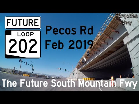 February 2019 UPDATE - FUTURE AZ Loop 202 - South Mountain Freeway - Pecos Rd Alignment Pre-Closure!