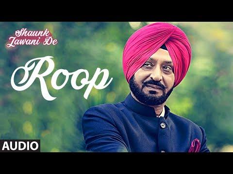 Roop: Hardeep Singh (Punjabi Audio Song) | Shaunk Jawani De | Anu Manu | T-Series