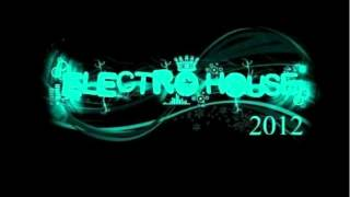 BEST ELECTRO HOUSE & DANCE MUSIC 2012- Mixed By UFUK (May 2012)