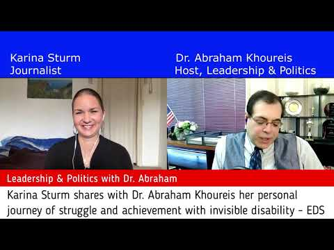 Karina Sturm shares with Dr. Abraham Khoureis her personal journey with invisible disability - EDS