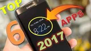 Top 6 Fabulous Apps For Android 2017 || ✔️