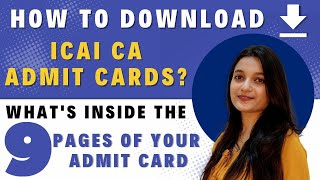 How To Download ICAI CA Admit Cards? | What's Inside The  9 Pages Of Your Admit Card?