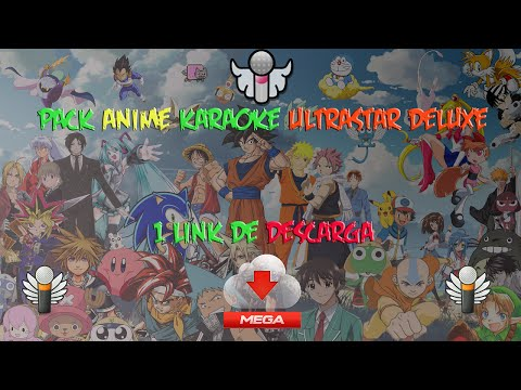 Pack Anime Karaoke UltraStar Deluxe [MEGA] + de 60 Canciones
