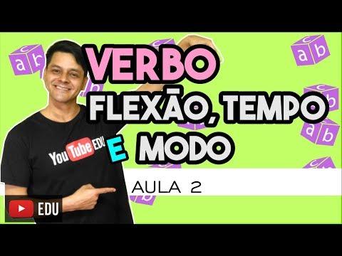 Verbo - Aula 2: Flexão, tempo e modo verbal