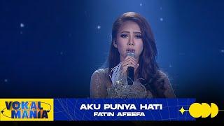 Fatin Afeefa - Aku Punya Hati | Vokal Mania (2020)