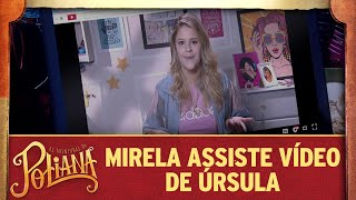 Mirela assiste vídeo de Úrsula | As Aventuras de Poliana