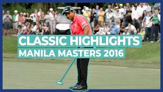 SSP Chawrasia Wins the Resorts World Manila Masters 2016   Classic Highlights