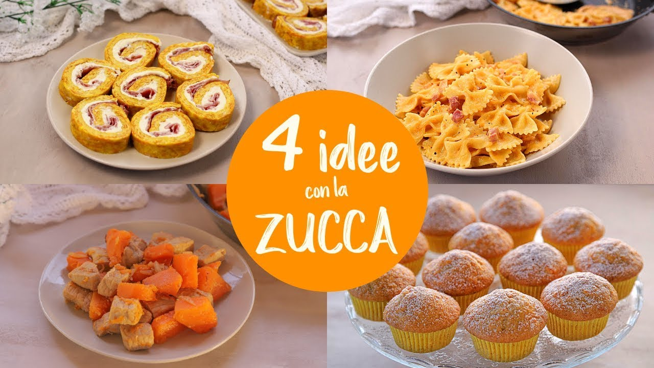 4 IDEE CON LA ZUCCA - Ricetta Facile del Rotolo Frittata, Pasta Cremosa, Spezzatino e Muffin Dolci