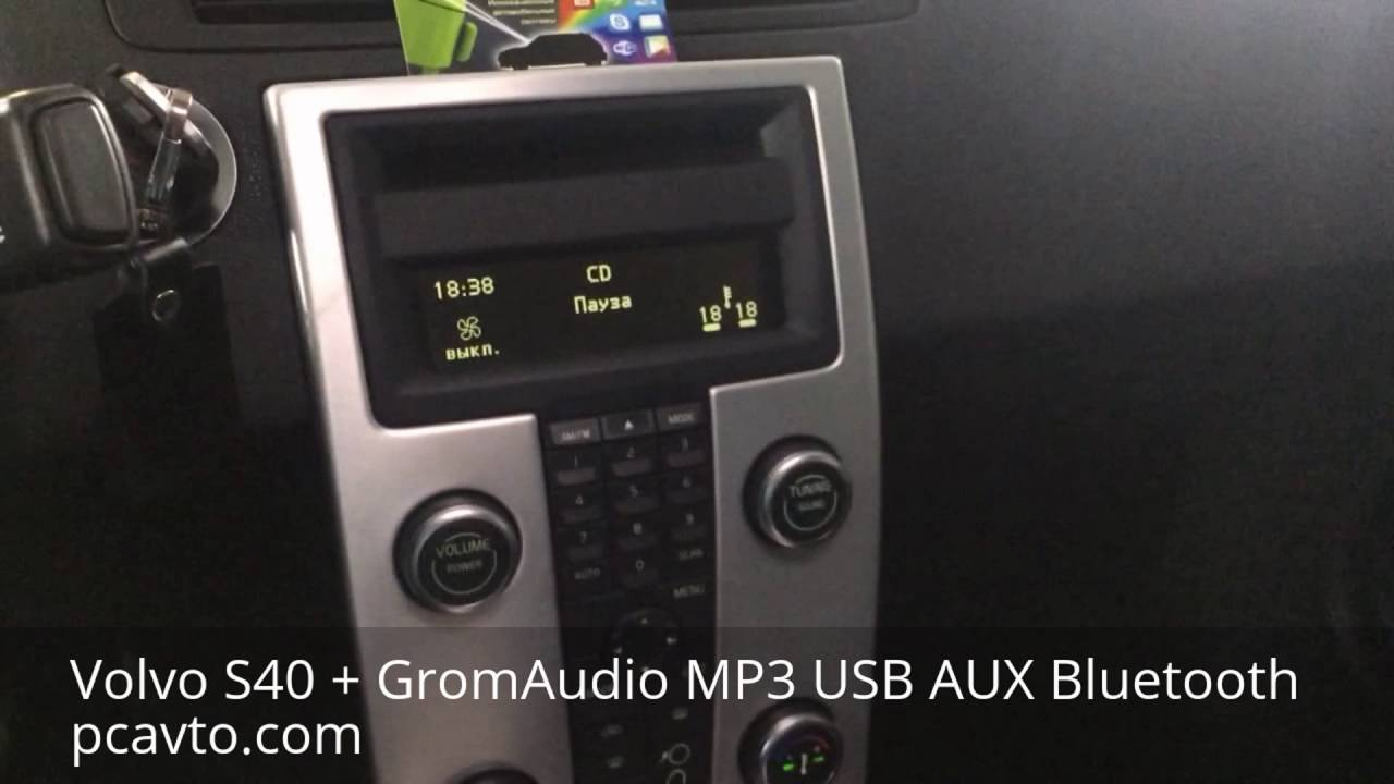 Volvo S40 + GromAudio MP3 USB AUX Bluetooth (pcavto.com ...