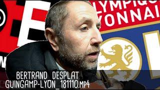 BERTRAND DEPLAT RÉAGIT APRÈS GUINGAMP - LYON (2-4) / Ligue 1 - 10 novembre 2018