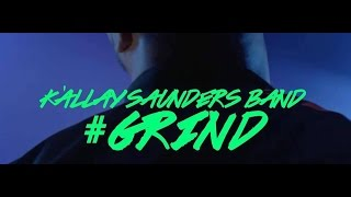 Kállay Saunders Band - #GRIND  (Official Music Video)