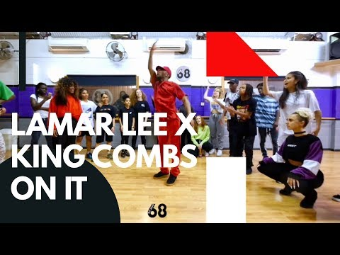 "King Combs - ""On It"" | Lamar Lee Choreography | STUDIO 68 LONDON"