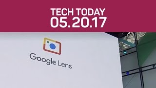 Google Lens will give Assistant eyes, and WannaCry wreaks havoc