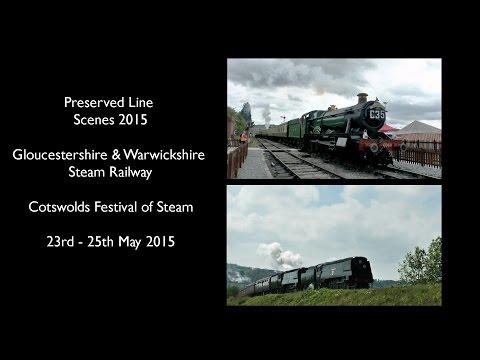 Gloucestershire & Warwickshire Steam Railway Cotswolds Festival of Steam 2015