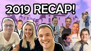 2019 RECAP - my craziest year