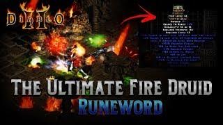 The Ultimate Fire Druid Runeword - Diablo 2 - Epic Runewords Ep.1