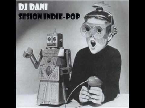 DJ DANI SESION INDIE - POP JUNIO 2016
