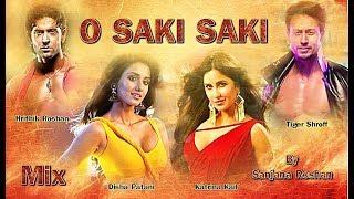 O SAKI SAKI - Mix | Disha Patani , Katrina Kaif , Hrithik Roshan , Tiger Shroff | Neha Kakkar