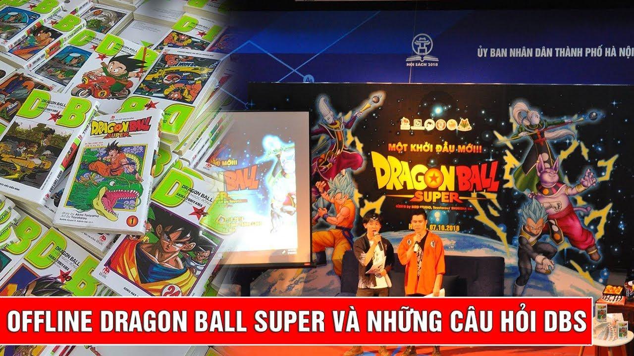 Offline Dragon Ball Super cực đông và những câu hỏi về Dragon Ball cho FAN