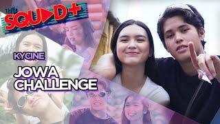 JOWA CHALLENGE • KYCINE | The Squad+
