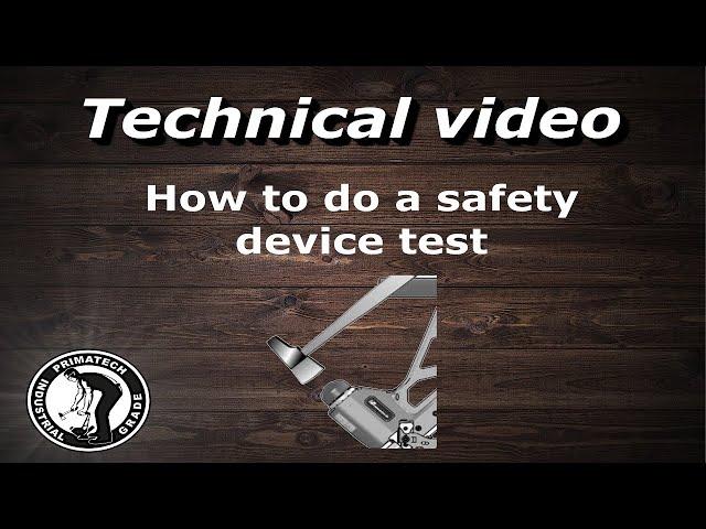 Safety Device Test
