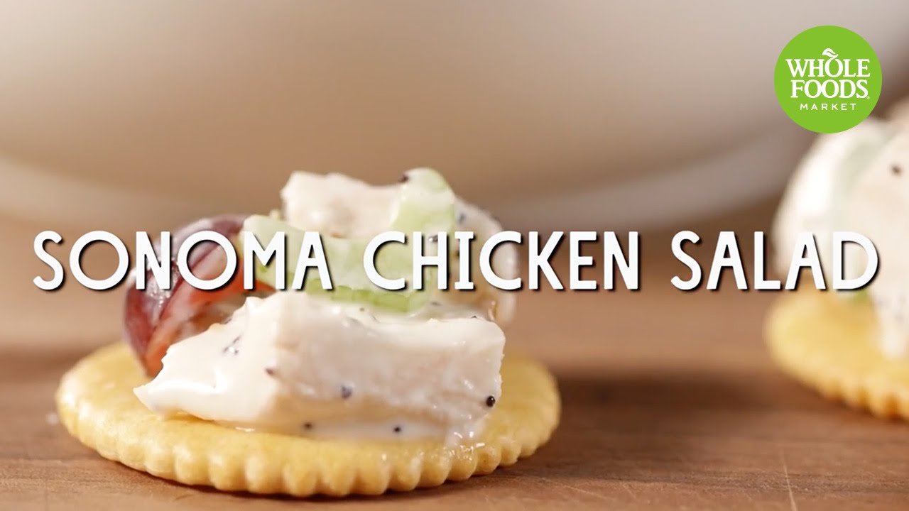 Sonoma Chicken Salad l Whole Foods Market - YouTube