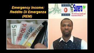 Emergency Income: Reddito Di Emergenza (REM) 400 - 800 Euros.