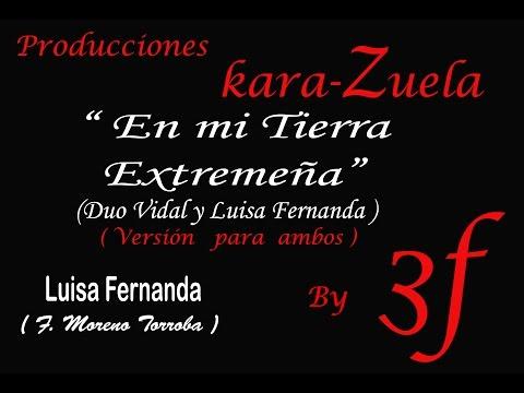 """Karaoke """" En mi Tierra Extremeña """" Luisa Fernanda"""