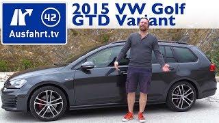 2015 Volkswagen Golf GTD Variant - Kaufberatung, Test, Review