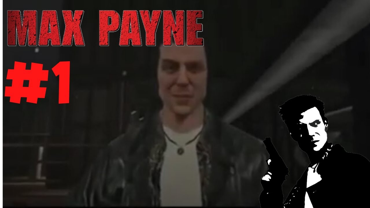 Max Payne Episode 1 Lots Of Death I M Not Joking Youtube