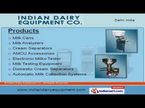 Dairy Equipment By Indian Dairy Equipment Co., Delhi