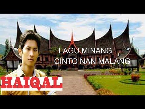 Lagu Minang Cinto Nan Malang HAIQAL
