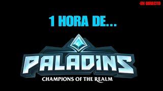 1 HORA DE PALADINS |DIRECTO|