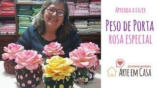 Como fazer um lindo Peso de Porta de Rosa
