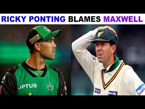 Ricky Ponting Blames Glenn Maxwell For Poor Performance : IPL 2018 : TUS