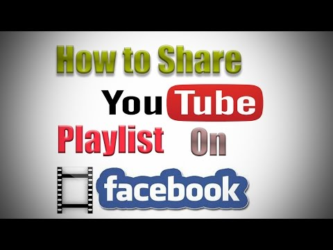 How to Share YouTube Playlist on Facebook