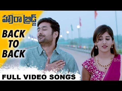 Howrah Bridge Full Video Songs - Back To Back - Rahul Ravindran, Chandini Chowdary