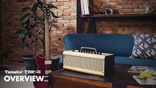 Yamaha THR-II | Series Overview