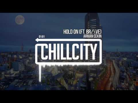 Arman Cekin - Hold On (ft. BR/\VE)