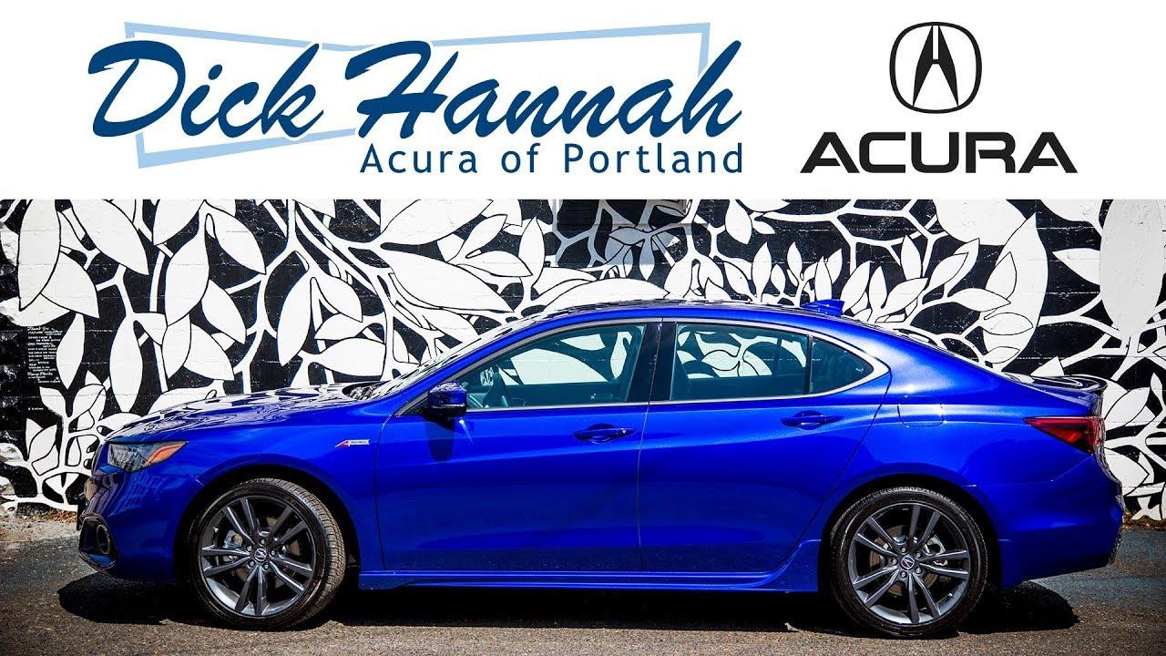 Portlands Acura Dealer Dick Hannah Acura Of Portland YouTube - Acura dealership portland