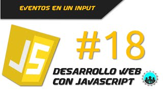 Eventos en un input | Desarrollo Web con JavaScript #18