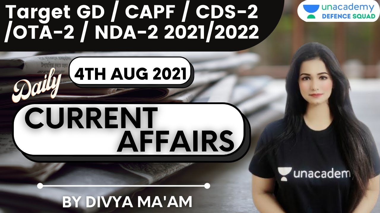 Daily Current Affairs | Target CDS-2/ CAPF / GD / OTA-2 2021/2022 | Divya Tripathi