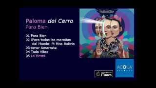 Paloma del Cerro - La fiesta se avecina