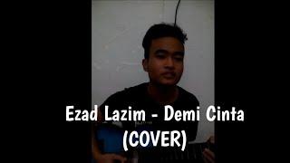 Along Zaimi - Demi Cinta (Ezad Lazim COVER)