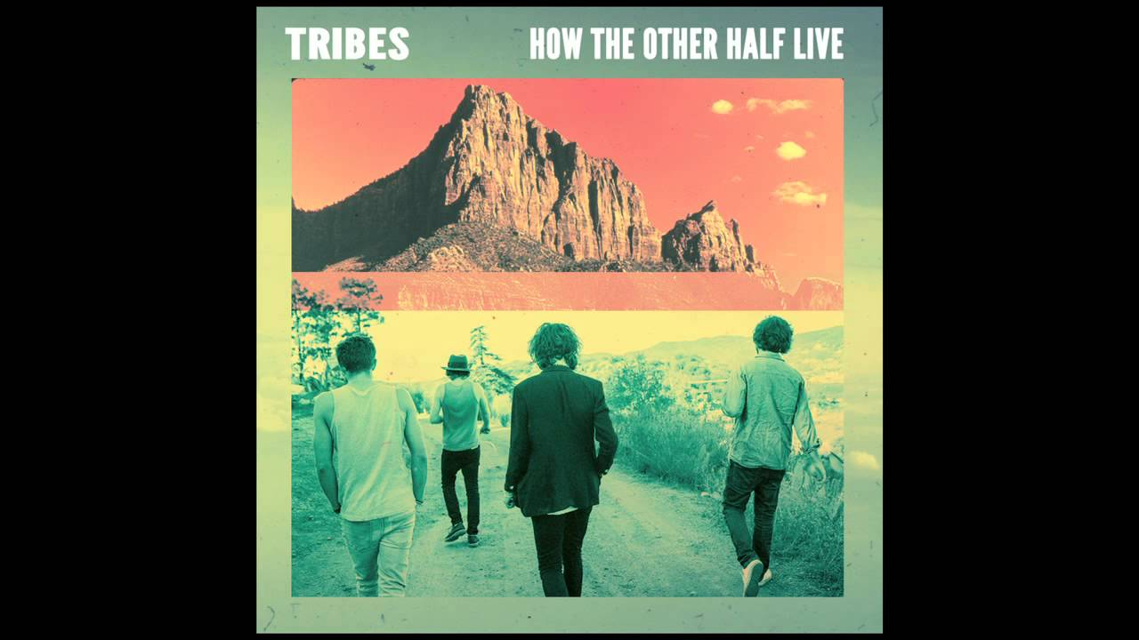 tribes-how-the-other-half-live-official-audio-tribesvibes