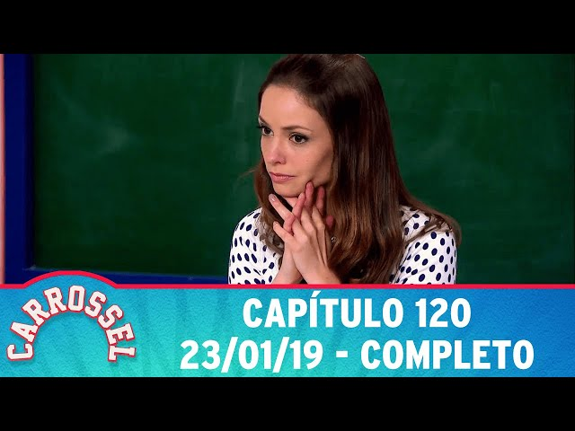 Carrossel | Capítulo 120 - 23/01/19 - completo